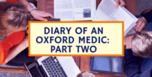 Oxford University Medical school Diary of an Oxford Medic Part Two