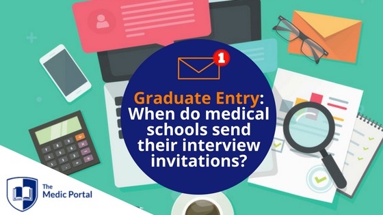 Graduate Entry Medical School Interview Invitations