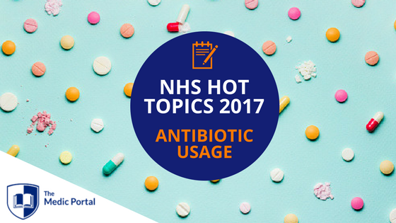 NHS Hot Topics- Antibiotic Usage