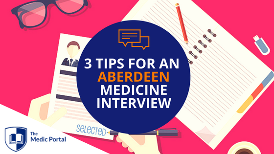 Tips for Aberdeen Medicine Interview