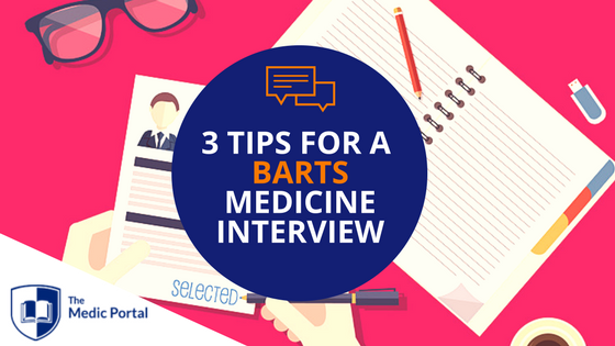 Tips for Barts Medicine Interview