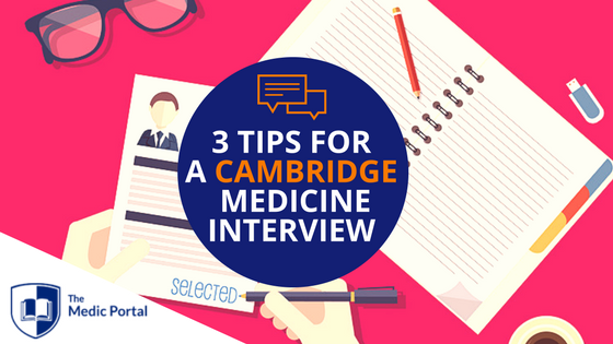 Tips for Cambridge Medicine Interview