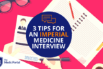 Tips for Imperial Medicine Interview