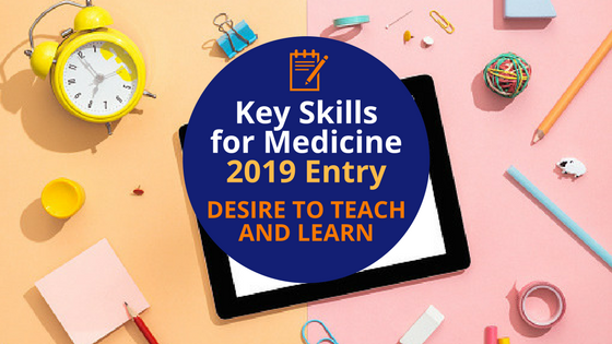 Key Skills for Medicine_ Desire to Teach and Learn
