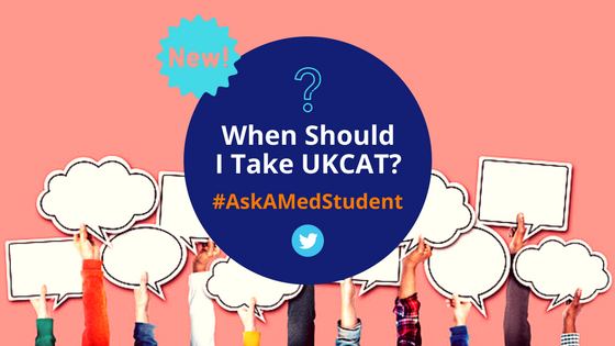 When Should I Take UKCAT?