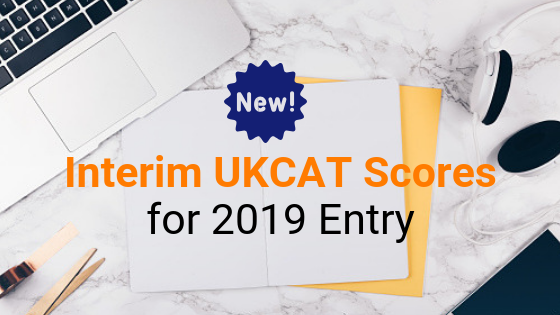 Interim UKCAT Scores 2019 Entry