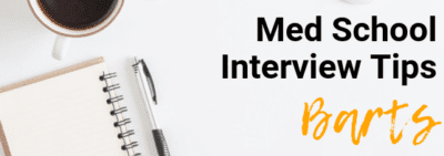 Barts - Med School Interview Tips