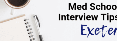 Exeter - Med School Interview Tips