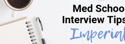 Imperial - Med School Interview Tips