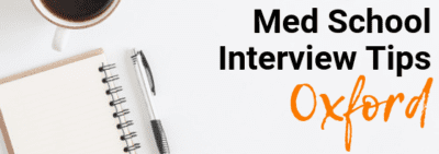 Oxford - Med School Interview Tips