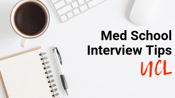UCL - Med School Interview Tips