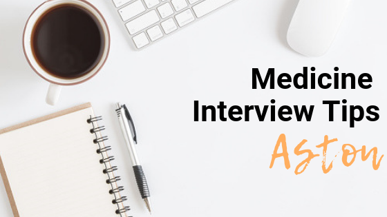 Aston - Med School Interview Tips