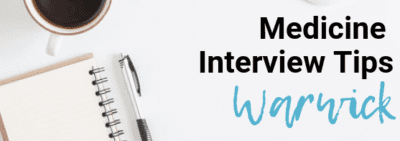 Warwick - Med School Interview Tips