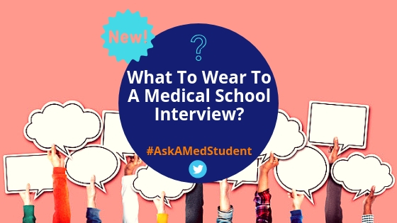 What To Wear To A Medical School Interview